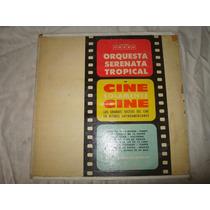 Orquesta Serenata Tropical - Cine Solamente Cine -