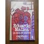 Eduardo Mallea. La Sala De Espera. Ediciones Capitulo 1981.-