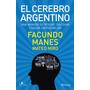 El Cerebro Argentino - Facundo Manes/ Niro- Oferta - Rosario