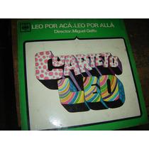 Cuarteto Leo - Miguel Gelfo - Leo Por Aqui ... Lp Vinilo