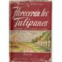 Floreceran Los Tulipanes - Albrand - Ayacucho