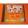 Super Quinteto * Recorriendo El Pais * Acrilico