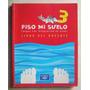 Piso Mi Suelo 3 (libro Del Docente) / Santillana Hoy, 2003