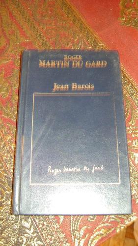 Antiguo libro jean barois roger martin du gard serie 49 7 - Libros antiguos valor ...