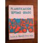 Planificacion Septimo Grado. Ediciones La Obra.