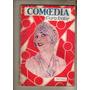 Antigua Revista ** Comedia ** Año 1928 N° 43 Tetro- Cine Arg