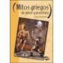 Mitos Griegos De Amor Y Aventura
