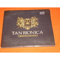 Tan Bionica * Obsesionario * Cd * Impecable *