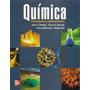 Quimica Conceptos Y Aplicaciones 3º Ed. J. Phillips