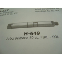 H 649 Eje Primario Zanella 50cc Sol/fire