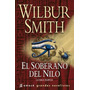 El Soberano Del Nilo / Wilbur Smith (impecable) No Bolsillo