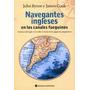 Navegantes Ingleses - John Byron Y James Cook
