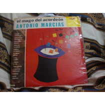 Long Play Disco Vinilo Antonio Marcias El Mago Del Acordeon