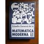 Estudio General De La Matemática Moderna (1)