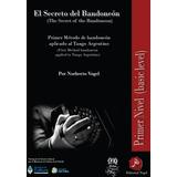 Metodo De Bandoneon Aplicado Al Tango Argentino (deluxe)