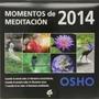 Momentos De Meditacion 2014 (calendario Osho)