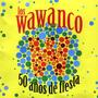 Los Wawanco Con Hernan Rojas 2 Cds Grandes Exitos 50 Años