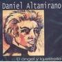 Daniel Altamirano Cd El Angel Y La Estrella Descatalogado