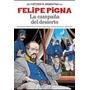 La Campaña Del Desierto De Felipe Pigna