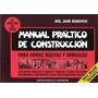Manual Práctico De Construcción. Arq. Jaime Nisnovich