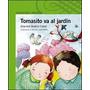 Tomasito Va Al Jardin Graciela Beatriz Cabal Alfaguara