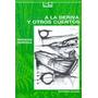 A La Deriva Y Otros Cuentos Horacio Quiroga