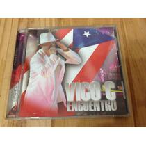 Vico C - Encuentro Cd - 2006 - Ed. Argentina Para Difusion