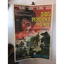Afiche De Cine - Poster Original - Dios Perdona Yo No