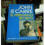 Libro El Peregrino Secreto John Le Carre