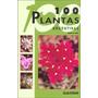 100 Plantas Argentinas- Valeria De Marzi- Albatros