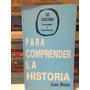Para Comprender La Historia. Brom, Juan. 63 Edicion. 187 Pag