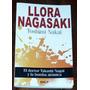 Llora Nagasaki Toshimi Nakai