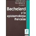 Bachelard Y La Epistemología Francesa - Nueva Visión