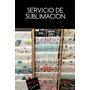 Sublimacion Y Planchado X Metro Y Localizado