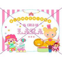 Deco + Candy Bar Circo Para Nena Con Nombre (para Imprimir)