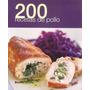 200 Recetas De Pollo - Edito. Blume