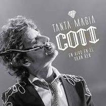 Coti Y Los Brillantes - Tanta Magia (vivo En Gran Rex)cd+dvd