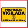 Cartel De Seguridad Disuasivo Para Sistema De Alarma