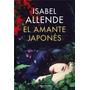El Amante Japonés, De Isabel Allende, Editorial Sudamericana
