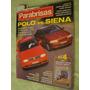 Parabrisas 224 Peugeot 406 Siena Polo Audi A4 Montero Clio