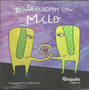 Pinta 12 Cuadros Con Milo Lockett - Catapulta Editores