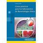 Guías Prácticas Laboratorios Bacteriología Clínica Ordoñez