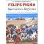 Invasiones Inglesas-la Historieta Argentina- Felipe Pigna