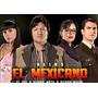 Alias El Mexicano - Edicion Exclusiva!