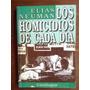 Los Homicidios De Cada Día. Elías Neuman Con Firma Del Autor