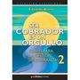 Ser Cobrador Es Un Orgullo - Eduardo Buero
