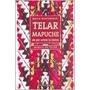 Telar Mapuche - Manual De Tejido - Maria Mastandrea