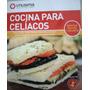 Libro Cocina Para Celíacos - Recetas Dulces Y Saladas
