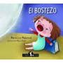 El Bostezo De Maria Luz Malamud - Infantil Brujita De Papel