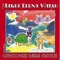 María Elena Walsh - Canciones Para Chicos - Cd